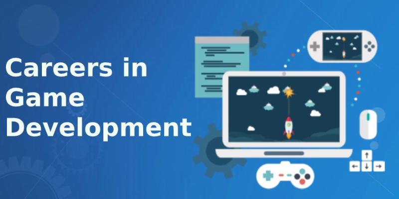 Career Opportunities In Game Development.